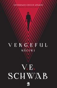 Vengeful. Mściwi - V.E. Schwab - ebook