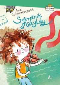 Sekretnik Matyldy - Anna Czerwińska-Rydel - ebook
