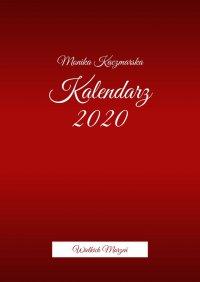 Kalendarz Wielkich Marzeń - Monika Kaczmarska - ebook