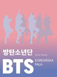 BTS. Koreańska fala - Adrian Besley - ebook