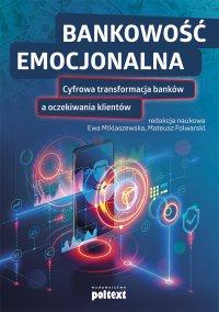 Bankowość emocjonalna - Ewa Miklaszewska - ebook