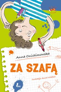 Za szafą - Anna Onichimowska - ebook