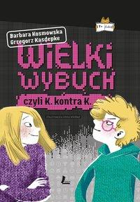 Wielki wybuch - Grzegorz Kasdepke - ebook