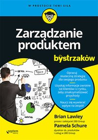 Zarządzanie produktem dla bystrzaków - Brian Lawley - ebook