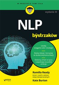 NLP dla bystrzaków. Wydanie III - Romilla Ready - ebook