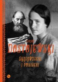 Skrzywdzeni i poniżeni - Fiodor Dostojewski - ebook
