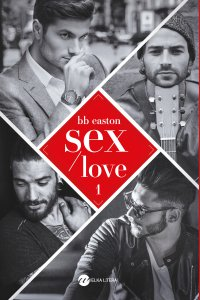 Sex/Love - BB Easton - ebook