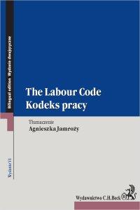 Kodeks pracy. The Labour Code. Wydanie 6 - Agnieszka Jamroży - ebook