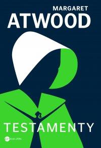 Testamenty - Margaret Atwood - ebook