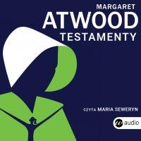 Testamenty - Margaret Atwood - audiobook