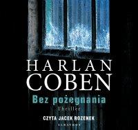 Bez pożegnania - Harlan Coben - audiobook