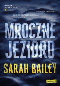 Mroczne jezioro - Sarah Bailey - ebook