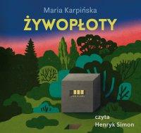 Żywopłoty - Maria Karpińska - audiobook