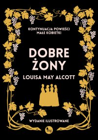 Dobre żony - Louisa May Alcott - ebook