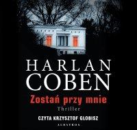 Zostań przy mnie - Harlan Coben - audiobook