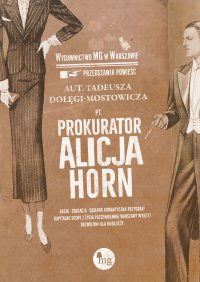 Prokurator Alicja Horn - Tadeusz Dołęga-Mostowicz - ebook
