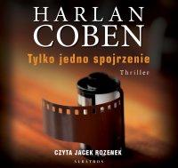 Tylko jedno spojrzenie - Harlan Coben - audiobook
