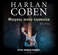 Wszyscy mamy tajemnice - Harlan Coben - audiobook