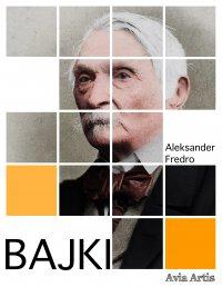 Bajki - Aleksander Fredro - ebook