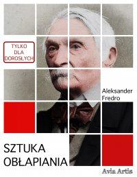 Sztuka obłapiania - Aleksander Fredro - ebook