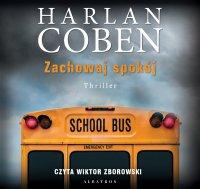 Zachowaj spokój - Harlan Coben - audiobook