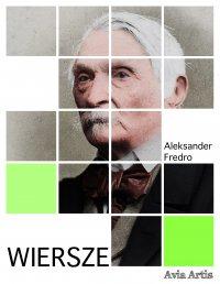 Wiersze - Aleksander Fredro - ebook