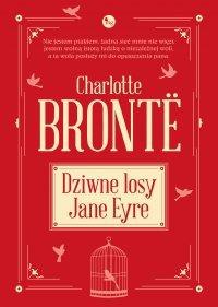 Dziwne losy Jane Eyre - Charlotte Bronte - ebook