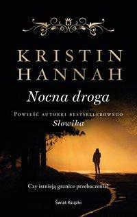 Nocna droga - Kristin Hannah - ebook