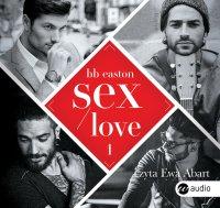 Sex/Love - BB Easton - audiobook