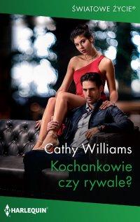 Kochankowie czy rywale? - Cathy Williams - ebook