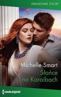Słońce na Karaibach - Michelle Smart - ebook