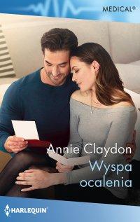 Wyspa ocalenia - Annie Claydon - ebook