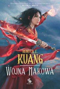 Wojna makowa - Rebecca F. Kuang - ebook