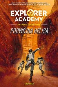 Explorer Academy: Akademia Odkrywców. Podwójna Helisa. Tom 3 - Trudi Trueit - ebook