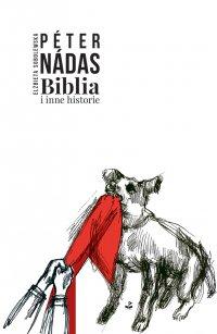 Biblia i inne historie - Peter Nadas - ebook