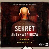Sekret antykwariusza - Paweł Jaszczuk - audiobook