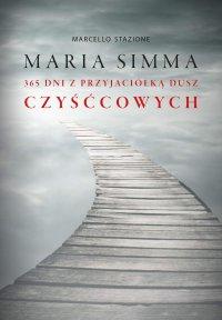 Maria Simma. 365 dni z przyjaciółką dusz czyśćcowych - Marcello Stanzione - ebook