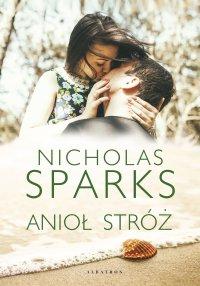 Anioł stróż - Nicholas Sparks - ebook
