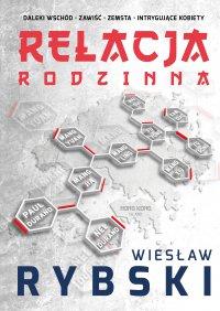 Relacja rodzinna - Wiesław Rybski - ebook