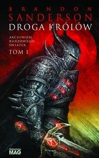 Droga królów. Seria Archiwum Burzowego Światła. Tom 1 - Brandon Sanderson - ebook