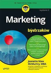 Marketing dla bystrzaków. Wydanie V - Jeanette McMurtry - ebook