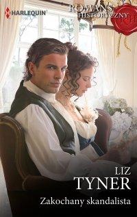 Zakochany skandalista - Liz Tyner - ebook