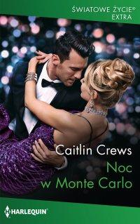 Noc w Monte Carlo - Caitlin Crews - ebook