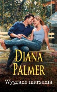 Wygrane marzenia - Diana Palmer - ebook