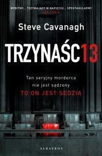 Trzynaście - Steve Cavanagh - ebook