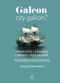 Galeon czy galion - Krzysztof Siemieński - ebook