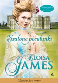 Szalone pocałunki - Eloisa James - ebook