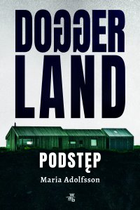 Doggerland. Podstęp. Tom 1 - Maria Adolfsson - ebook