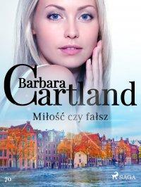 Miłość czy fałsz - Barbara Cartland - ebook