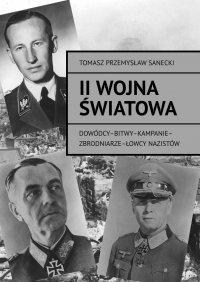 II wojna światowa - Tomasz Sanecki - ebook